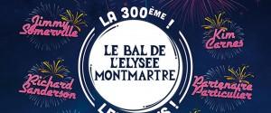 Le Bal de l'Elysée Montmartre – la 300e, les 18 ans !-0